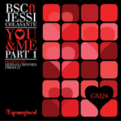 BSC ft. Jessi Colasante - You & Me [Grooveland Music]
