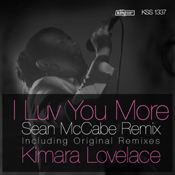 Kimara Lovelace - I Luv You More [King Street]