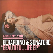 Berardino & Sonatore - Beautiful Life EP [Look At You]