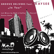 Groove Delivers ft. Kaysee - In You [M.o.D]