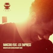 Rancido ft. Lex Empress - Brighter Days [Offering]