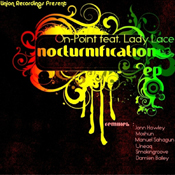 On-point ft. Lady Lace - Nocturnification EP [Union Recordings]