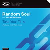 Random Soul ft. Kristen Pearson - Take Your Time [Random Soul Recordings]