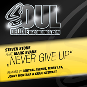 Steven Stone ft. Marc Evans - Never Give Up [Soul Deluxe]