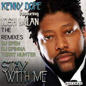 Kenny Dope ft. Josh Milan - Stay With Me [Dope Wax]