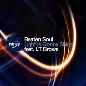 Beaten Soul ft. LT Brown - Light Is Gonna Shine [MN2S]