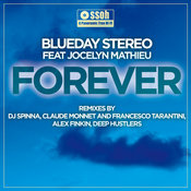 Blueday Stereo ft. Jocelyn Mathieu - Forever [SSOH]