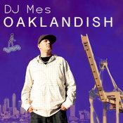 DJ Mes - Oaklandish [Cajual]