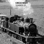 Various Artists - Circus Night Summer EP [Circus Night]