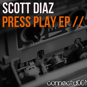 Scott Diaz - Press Play EP [connect:d]