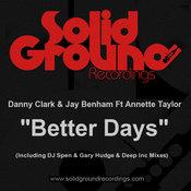 Danny Clark & Jay Benham ft. Annette Taylor - Better Days [Solid Ground]