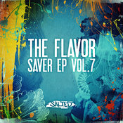 The Flavor Saver EP Vol. 7 [Salted Music]