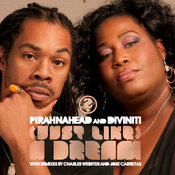 Pirahnahead & Diviniti - (Just Like) A Dream [Whasdat Music]