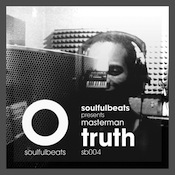 Masterman - Truth [Soulfulbeats]