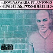 Dom Navarra ft. Antonio - Endless Possibilities [Cabana]