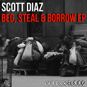 Scott Diaz - Beg, Steal & Borrow EP [connect:d]
