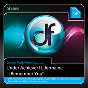 Under Achiever ft. Jermaine - I Remember You [daddy funk]