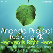 Ananda Project ft. AK - Heaven Is Right Here [Nite Grooves]