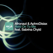 Afronaut & AphroDisiax ft. Sabrina Chyld - Held On To Me [MN2S]