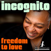 Incognito - Freedom To Love [Reel People Music]