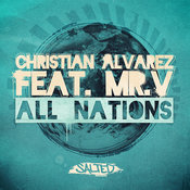 Christian Alvarez ft. Mr. V - All Nations [Salted Music]