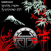 Fuminori Kagajo - Spells from Sapporo EP [Trippin]