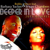 Bobby & Steve ft. Barbara Tucker and Bryan Chambers - Deeper In Love [Groove Odyssey]