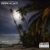 Justin Imperiale - Tropical Jazz [Cabana]