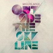 Miguel Migs - Outside The Skyline [OM Records]