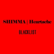 Shimma - Heartache [Blacklist]