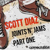 Scott Diaz - Joints n Jams, Part One [connect:d]