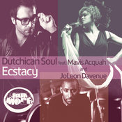 Dutchican Soul ft. Mavis Acquah & JoLeon Davenue - Ecstacy [Drum Mode]