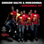 Gregor Salto and Mokoomba - Umvundla EP [G-REX]