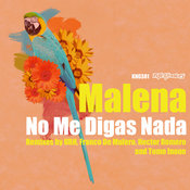 Malena - No Me Digas Nada [Nite Grooves]
