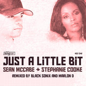 Sean McCabe & Stephanie Cooke - Just A Little Bit [King Street]
