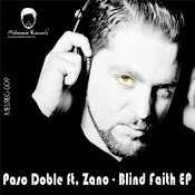 Paso Doble ft. Zano - Blind Faith EP [Melomania]