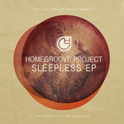 Homegroove Project - Sleepless EP [Clean and Dirty]