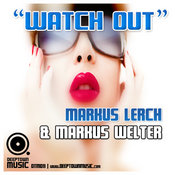 Markus Lerch & Markus Welter - Watch Out [Deeptown Music]