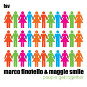 Marco Finotello & Maggie Smile - People Get Together [Favouritizm]