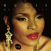 Bucie - Get Over It [Foliage]