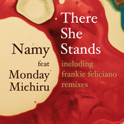 Namy ft. Monday Michiru - There She Stands [King Street]