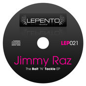 Jimmy Raz - The Bait & Tackle EP [Lepento Records]