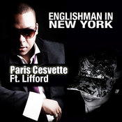 Paris Cesvette ft. Lifford - Englishman In New York [Open Bar]