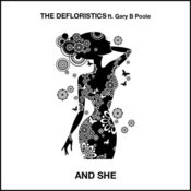 The Defloristics ft. Gary Poole - And She [Sedsoul]