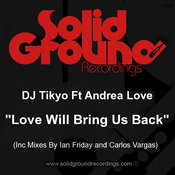 Tikyo ft. Andrea Love - Love Will Bring Us Back [Solid Ground]