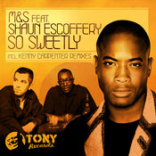 M&S ft. Shaun Escoffery - So Sweetly [Tony Records]