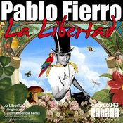 Pablo Fierro - La Libertad [Cabana]