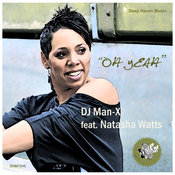 DJ Man X ft. Natasha Watts - Oh Yeah [Deep Haven]