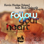 Kevin Hedge ft. Rick Galactik - Follow Your Heart [Hi.Rise]