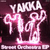 Yakka - Street Orchestra EP [Nite Grooves]
